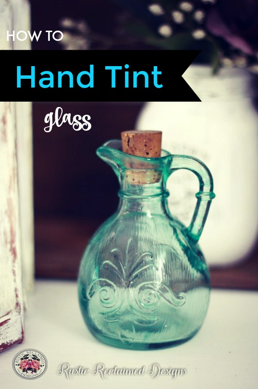 HAND TINTING GLASS – DIY