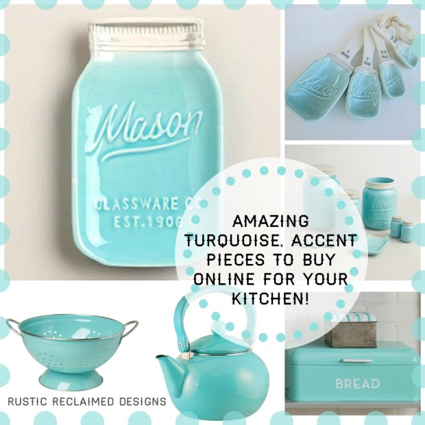 Amazing Turquoise, Accent Pieces to buy online for your Kitchen!