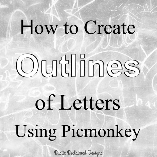 Create outlines of letters using picmokey